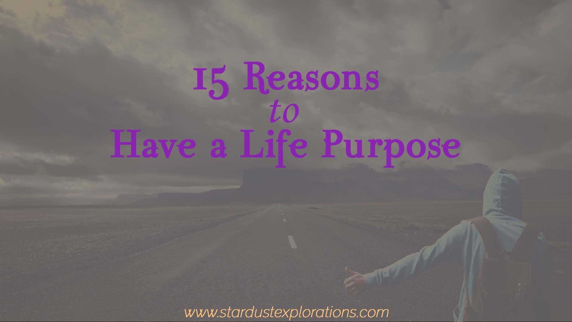 life-purpose-15-reasons-1